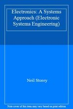 Electronics: A Systems Approach (Electronic Systems Engineering),Neil Storey