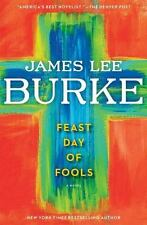 Feast Day of Fools by James Lee Burke (2011, Hardcover)