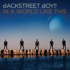 In a World Like This * by Backstreet Boys (CD, Aug-2013, Sony Music)