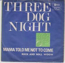THREE DOG NIGHT 2  SP YUGOSLAVIA  MAMA TOLD ME NOT TO COME/TULSA TURNAROUND