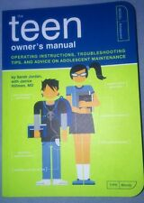 "Teenager Owners Manual: ""Operating Instructions, Trouble-Shooting Tips, and Adv"