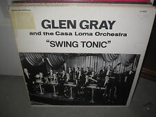 LP Glen Gray and The Casa Loma Orchestra / Swing Tonic / 1938-1943 / VG+