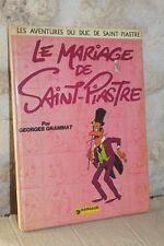 BD - Le Mariage de Saint Piastre - Georges Grammat - Dargaud - 1974 - EO