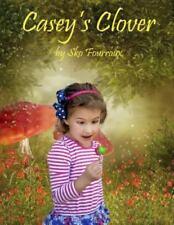 Casey's Clover by Sko Fourroux Jr (2014, Paperback)