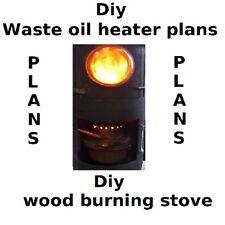 DIY PLANS WASTE OIL BURNER HEATER (  garage,workshop,woodbuner,stove )