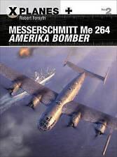 MESSERSCHMITT ME 264 Amerika bomber par Robert Forsyth (Paperback, 2016)