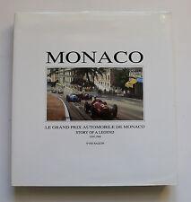 Le Grand Prix Automobile de Monaco - Story of a Legend,1929-1960 Naquin Formel1
