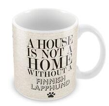 Una casa no es un hogar sin una taza lapphund finlandés perros 72