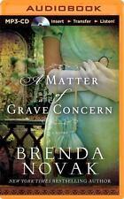 A Matter of Grave Concern by Brenda Novak (2014, MP3 CD, Unabridged)