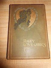 RILEY LOVE-LYRICS 1899 hardcover James Whitcomb Riley