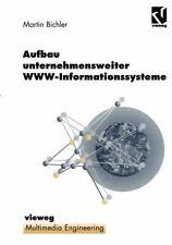 Aufbau Unternehmensweiter WWW-Informationssysteme by Martin Bichler (2012,...