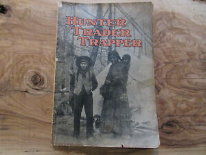 1913 Hunter Trader Trapper Magazine Native American Indian Traps Winchester Ads