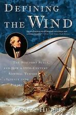 Defining the Wind: The Beaufort Scale and How a 19th-Century Admiral Turned Scie