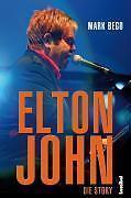 Elton John von Mark Bego (2009, Gebunden), neu, OVP, portofrei