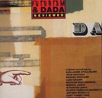 Futurism and Dada Reviewed [CD]