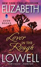 Lover in the Rough by Elizabeth Lowell (1994, PB) Comb ship 25¢ ea add'l book
