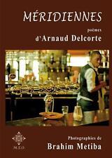 méridiennes Delcorte  Arnaud Occasion Livre