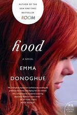 Hood by Emma Donoghue (2011, Paperback)