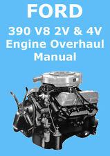 FORD 390 V8 ENGINE OVERHAUL MANUAL