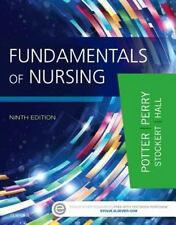 Fundamentals of Nursing by Patricia A. Potter, Patricia Stockert, Anne Griffin …