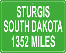 Sturgis, South Dakota Motorcycle Rally mileage sign - distance to your house