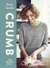 Crumb: The Baking Book by Ruby Tandoh (Hardback, 2014)