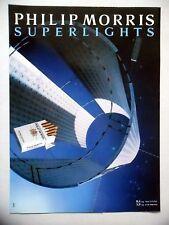PUBLICITE-ADVERTISING :  PHILIP MORRIS Superlights  1990 Cigarettes,Espace