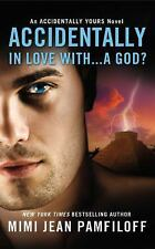 Accidentally In Love With...A God? (Accidentally Yours)-ExLibrary