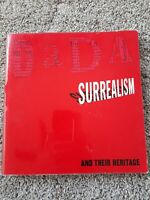 Dada Surrealism, and Their Heritage by William S. Rubin 1968