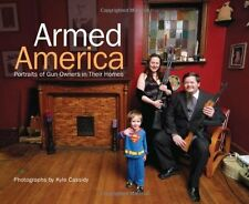 Armed America: Portraits of Gun Owners in Their Ho