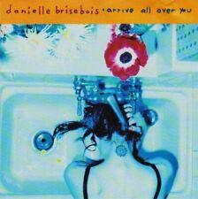 Danielle Brisebois Arrive all over you (1994) [CD]