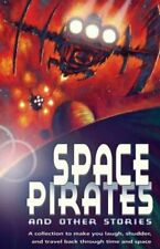 Space Pirates and Other Sci-fi Stories (White Wolves: Comparing Fiction Genres)