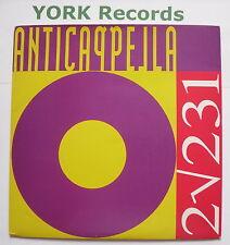 "ANTICAPPELLA - 2V231 - Excellent Condition 7"" Single PWL 205"