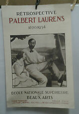 AFFICHE ORIGINALE ANCIENNE RETROSPECTIVE P ALBERT LAURENS ECOLE NATIONALE ARTS