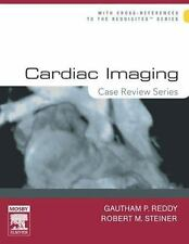 Case Review: Cardiac Imaging by Robert M. Steiner and Gautham P. Reddy (2005,...