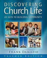 Discovering Church Life-Teachers Edition by DAMAZIO FRANK