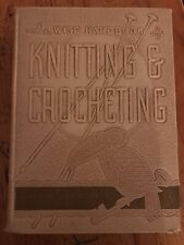 Vintage The Wise Handbook of Knitting & Crocheting by Miriam Peake 1949 Hc