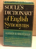 Soules Dictionary of English Synonyms by Little Brown & Co George H Howison 1959