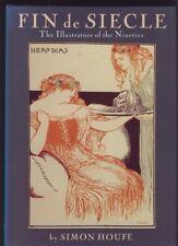 FIN de SIEGLE. THE ILLUSTRATORS OF THE NINETIES by HOUFE