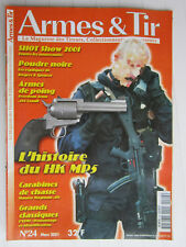 ARMES & TIRS N° 24 /HK MP5/Carabines Mauser Magnum .416/Freedom Arms .454 Casull