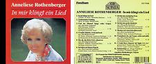 ANNELIESE ROTHENBERGER : IN MIR KLINGT EIN LIED  CD SONIA VGC