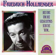 FRIEDRICH HOLLAENDER : BEI UNS UM DIE GEDÄCHTNISKIRCHE 'RUM... / CD - NEUWERTIG