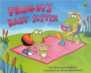 Froggy's Baby Sister by Jonathan London (Paperback) FREE shipping $35