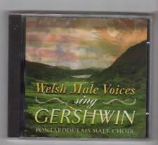 (HY129) Welsh Male Voies sing Gershwin, Pontarddulais Male Choir- 1997 Sealed CD