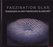 Fachbuch Faszination Glas - Finnischen Glaskunst Tolles Buch VIELE BILDER RAR