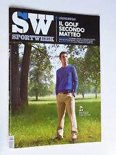 SPORT WEEK   num. 27  2013 // MANASSERO// MANDORLINI //DI FRANCESCO// NEGRAMARO
