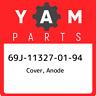 69J-11327-01-94 Yamaha Cover, anode 69J113270194, New Genuine OEM Part