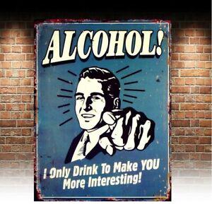 Alcohol Joke Funny, retro vintage style metal sign/plaque man cave shed bar pub