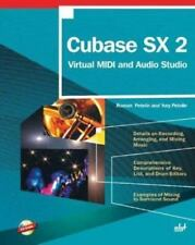 Cubase SX 2: Virtual MIDI and Audio Studio with CD