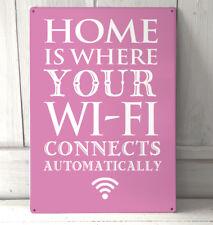 El hogar es donde el automactically Wifi Conecta cita Rosa Letrero De Metal.